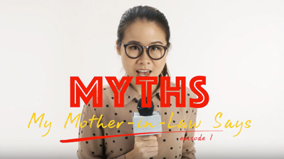 Myths My Mother-in-law Says: Episode 1